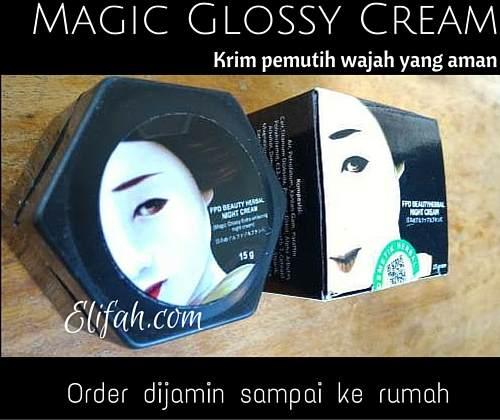Magic Glossy Cream Khusus Untuk Malam