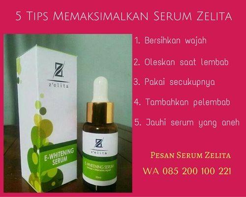 5 tips memaksimalkan serum wajah zelita